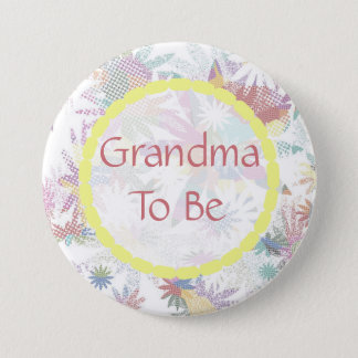 Grandma to be Baby Shower Button Floral Textile