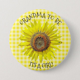 Grandma to be, ITS A GIRL Sunflower Baby Shower 3 Inch Round Button
