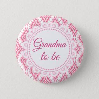Grandma to be Pink Lacey Baby Shower Button