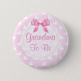 Grandma to be Pink Rubber Ducklings Button