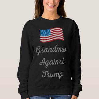 Grandmas Against Trump Sweatshirt