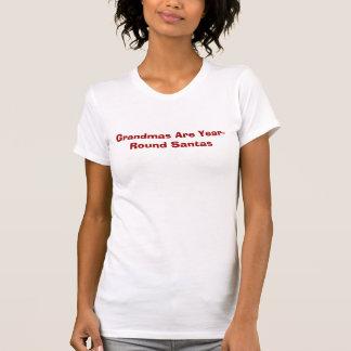 Grandmas Are Year-Round Santas, tee shirt