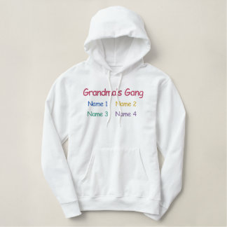 Grandma's Gang - 4 grandkids - just add names Embroidered Hoodie
