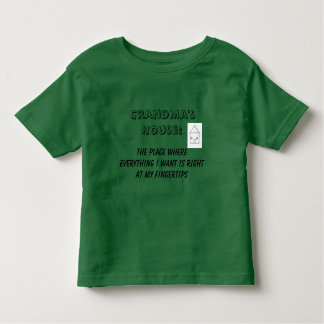Grandma's House Toddler T-shirt