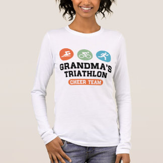 Grandma's Triathlon Cheer Team Long Sleeve T-Shirt