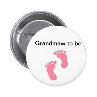 Grandmaw to be 2 inch round button