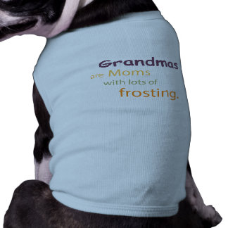 Grandmother Cupcakes Mother's Day Doggie Shirt