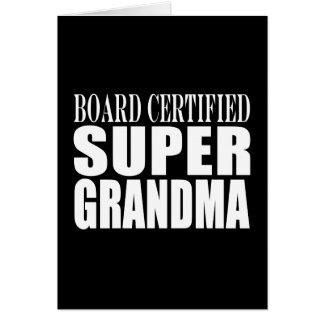 Grandmother Grandmas Board Certified Super Grandma Card