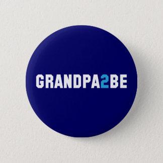 Grandpa2Be - Grandpa To Be 2 Inch Round Button