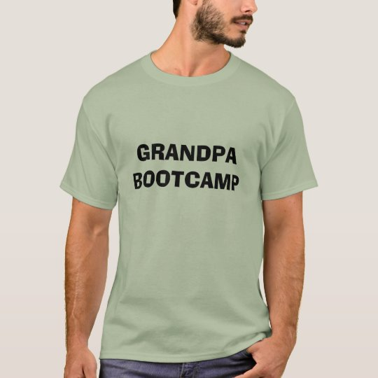 GRANDPA BOOTCAMP T-Shirt
