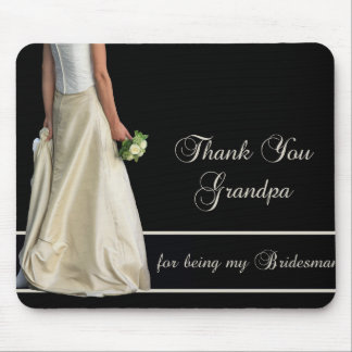 Grandpa Bridesman thank you Mouse Pad