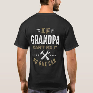 Grandpa Can Fix It T-Shirt