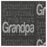 Grandpa Extraordinaire Fabric