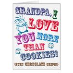 Grandpa I Love You More Than Cookies! Greeting Card