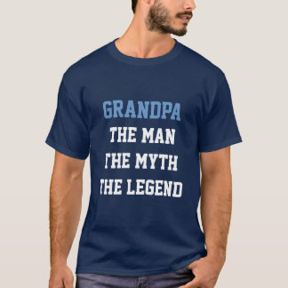 Grandpa man myth legend t shirt