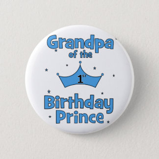 Grandpa of the 1st Birthday Price 2 Inch Round Button