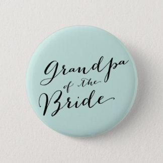 Grandpa of the Bride Wedding Bridal Party Button