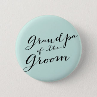 Grandpa of the Groom Wedding Bridal Party Button