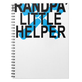 GRANDPA'S LITTLE HELPER . SPIRAL NOTE BOOK