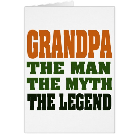 Grandpa - the Man, the Myth, the Legend! Card