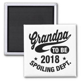 Grandpa To Be 2018 Magnet