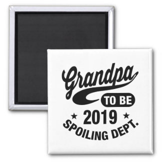 Grandpa To Be 2019 Magnet