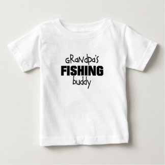 grandpa's fishing buddy baby T-Shirt