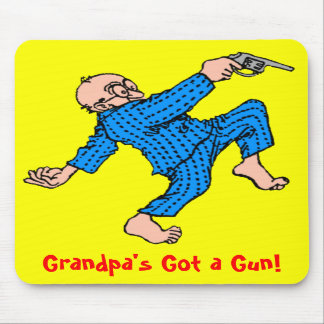 Grandpa's Got a Gun! Mousepads