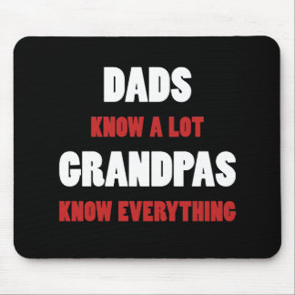 Grandpas Know Everything Mouse Pad