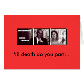 Granfolks, 'til death do you part... greeting card