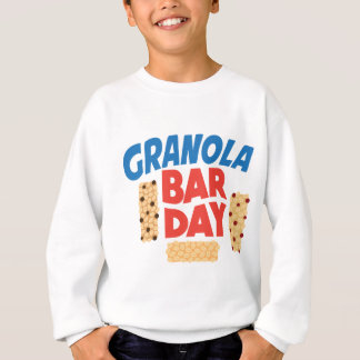Granola Bar Day - Appreciation Day Sweatshirt