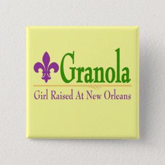 Granola, Girl Raised At NOLa 2 Inch Square Button