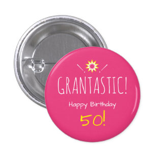 Grantastic Happy any age Birthday to Granny 1 Inch Round Button