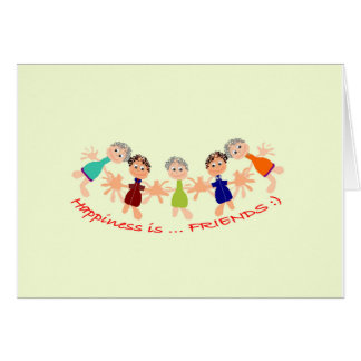 Graphic Characters with Text Happiness_is_Friends Card