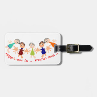 Graphic Characters with Text Happiness_is_Friends Luggage Tag