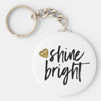 Graphic Shine Bright Text With Gold Diamond Basic Round Button Keychain