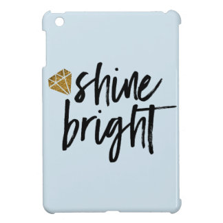 Graphic Shine Bright Text With Gold Diamond iPad Mini Cases