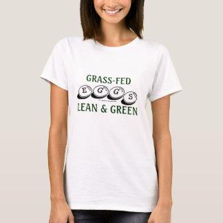 Grass-Fed Eggs: Lean & Green T-Shirt