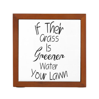 Grass Is Greener - Inspirational Quote Desk Organizers
