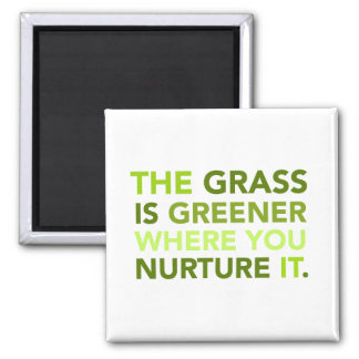Grass Is Greener Quote Magnet