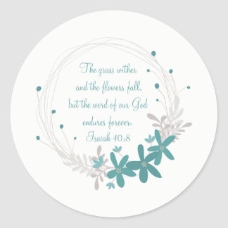 Grass Withers and the Flowers Fall Classic Round Sticker