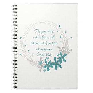 Grass Withers and the Flowers Fall Notebook