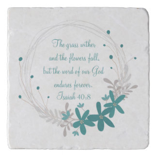 Grass Withers and the Flowers Fall Trivet