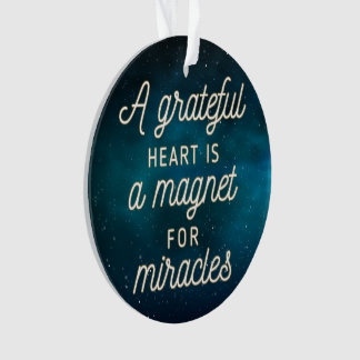 Grateful Heart Magnet for Miracles | Ornament