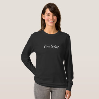 Grateful Long Sleeve T - Black T-Shirt