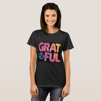 Grateful T - New-Age Original Art T-Shirt