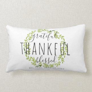Grateful, Thankful, Blessed Custom Throw Pillow