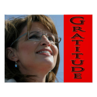 Gratitude: 9 Values and Sarah Palin Poster