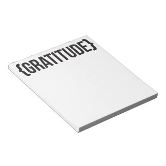 Gratitude - Bracketed - Black and White Notepad