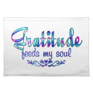 Gratitude Feeds My Soul Placemat